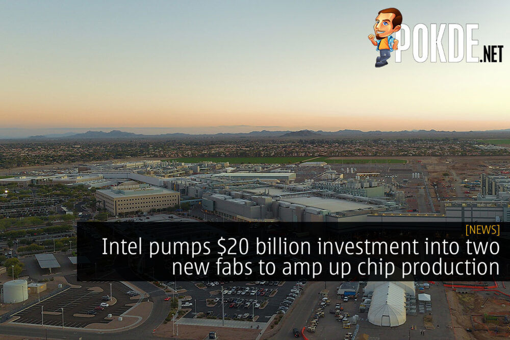 Intel pumps $20 billion investment into two new fabs to amp up chip production 19