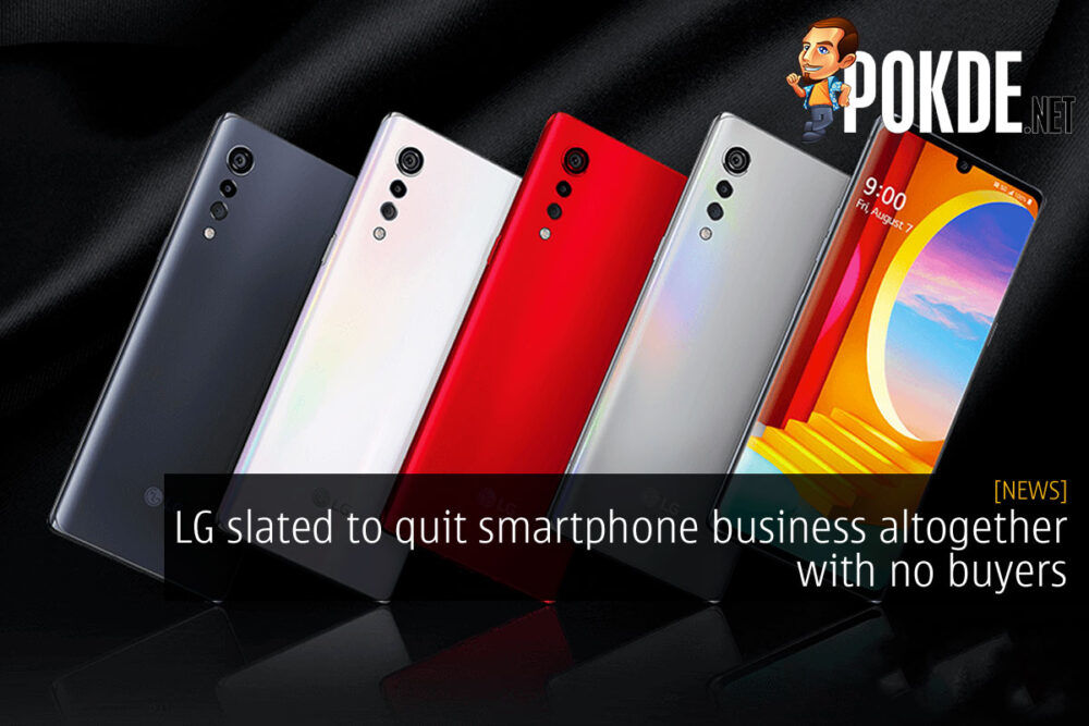 LG slated to quit smartphone business altogether with no buyers 21