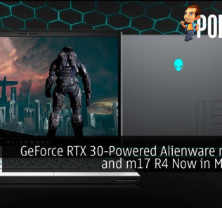 GeForce RTX 30-Powered Alienware m15 R4 and m17 R4 Now in Malaysia