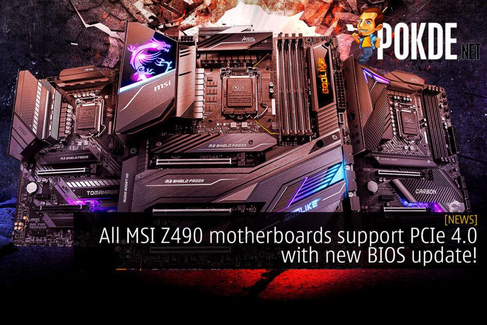 msi z490 pcie 4.0 bios update