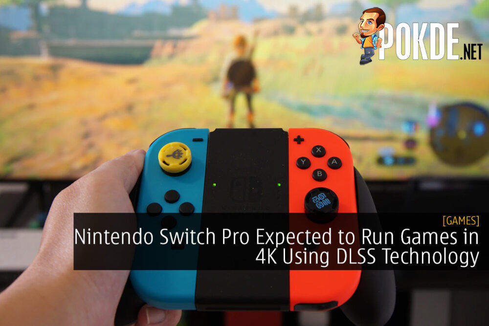 Nintendo Switch Pro Expected to Run Games in 4K Using DLSS Technology