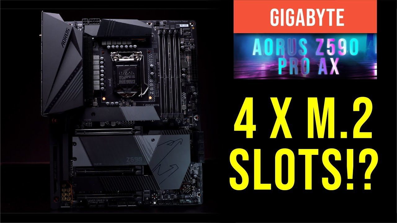 Gigabyte Aorus Z590 Pro Ax Overview -4 M.2 Slots? Storage overwhelming 22