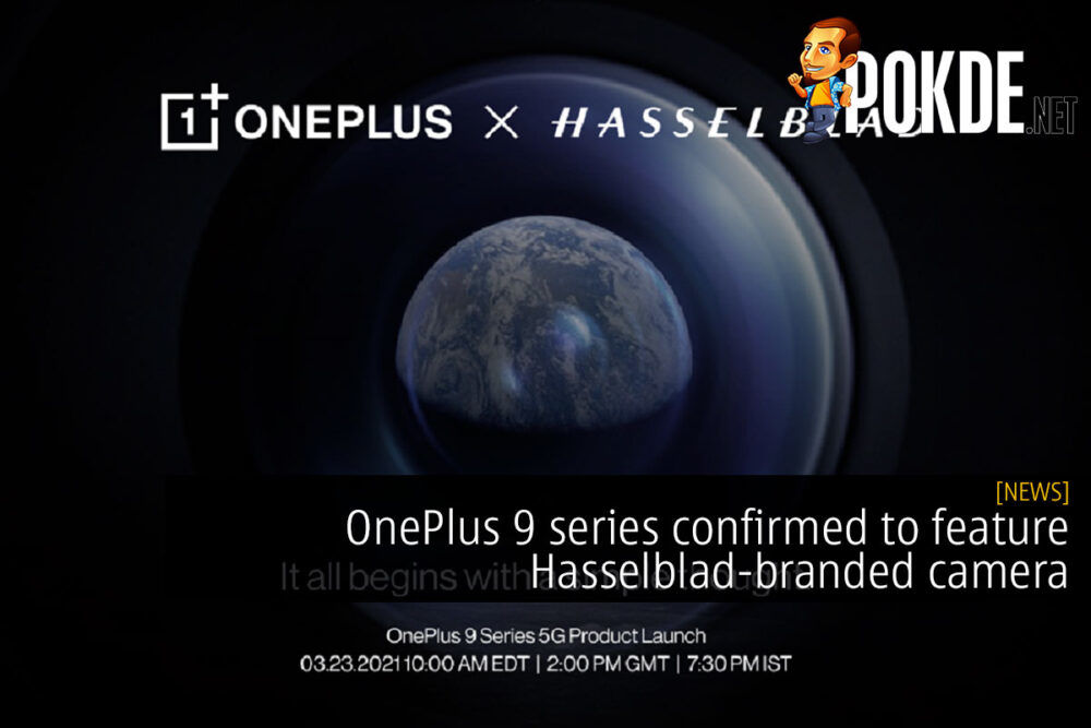 OnePlus 9 series confirmed to feature Hasselblad-branded camera 17