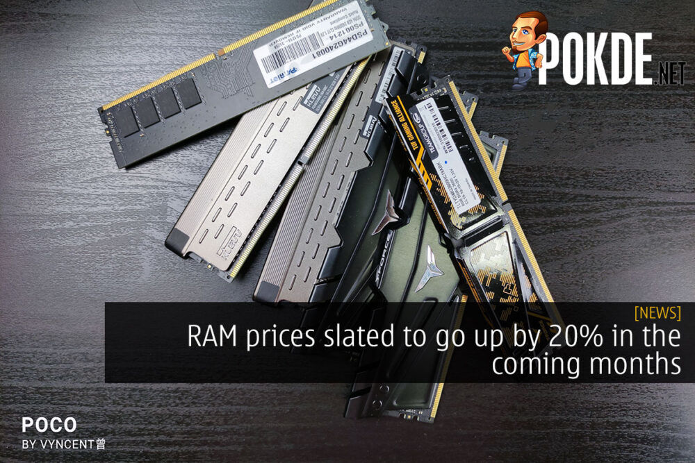 RAM prices slated to go up by 20% in the coming months 27