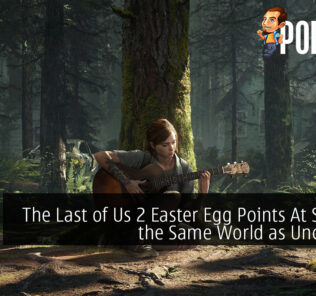 The Last of Us 2 Easter Egg Points At Sharing the Same World as Uncharted