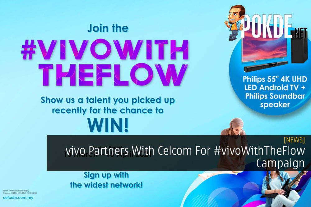 vivo Partners With Celcom For #vivoWithTheFlow Campaign 20