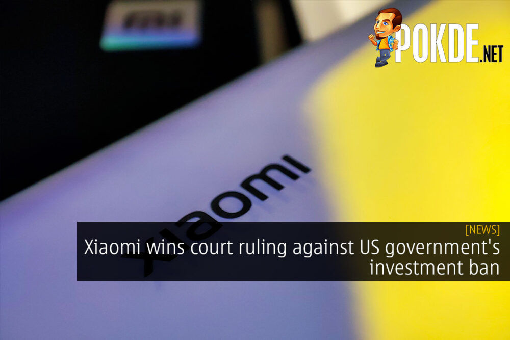 Xiaomi wins court ruling against US government's investment ban 23