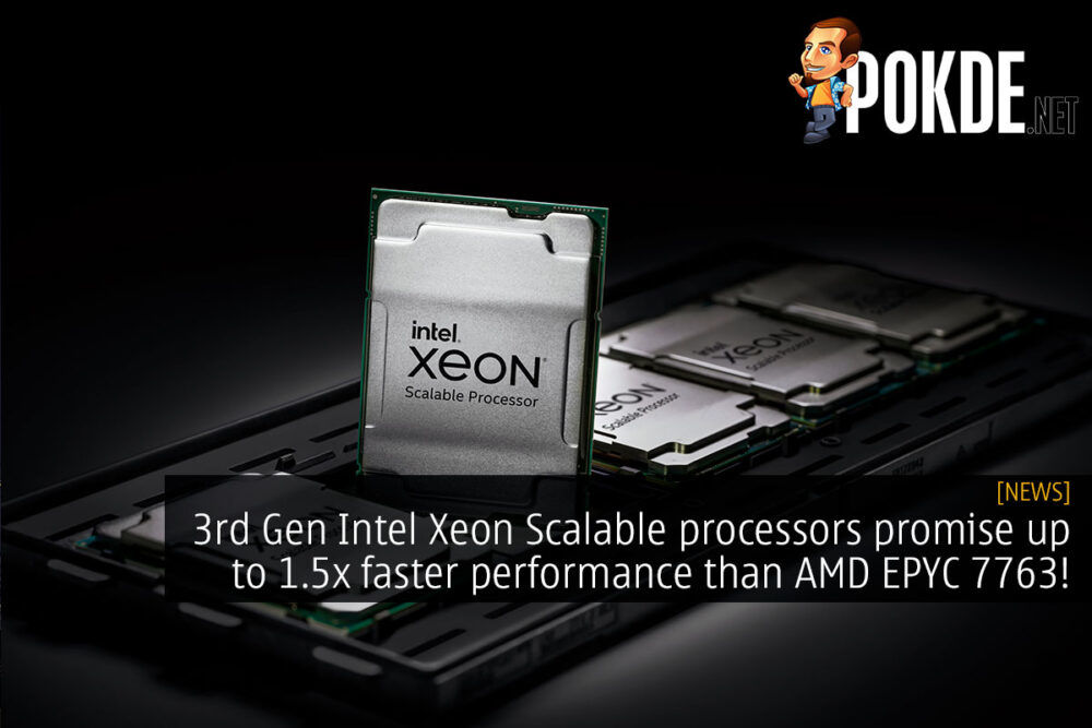 3rd gen intel xeon scalable amd epyc 7763 cover