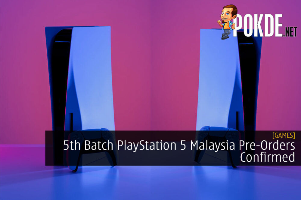5th Batch PlayStation 5 Malaysia Pre-Orders Confirmed 19