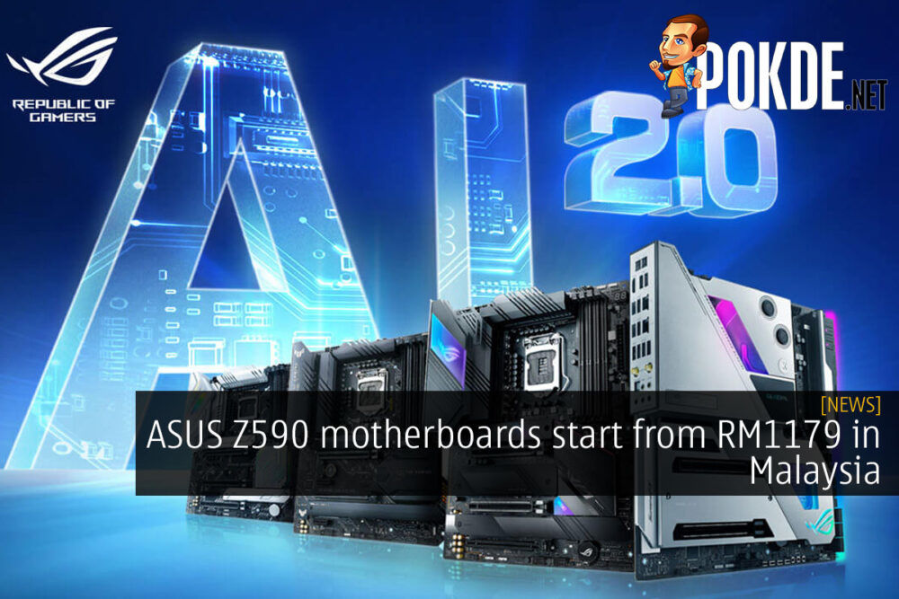 ASUS Z590 motherboards start from RM1179 in Malaysia 19