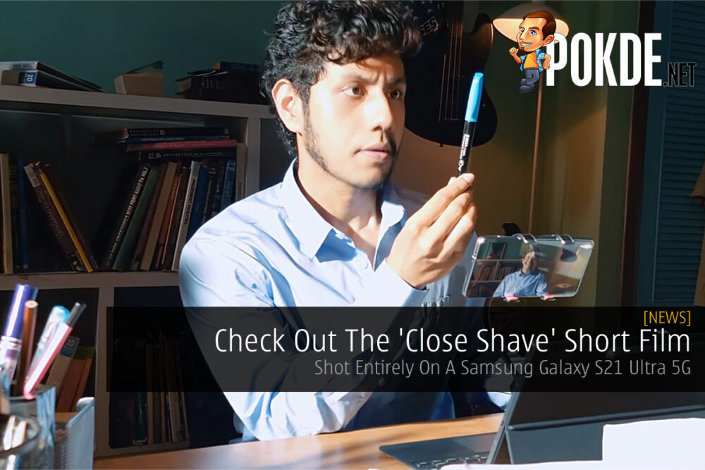 Close Shave Short Film Shot On Samsung Galaxy S21 Ultra cover