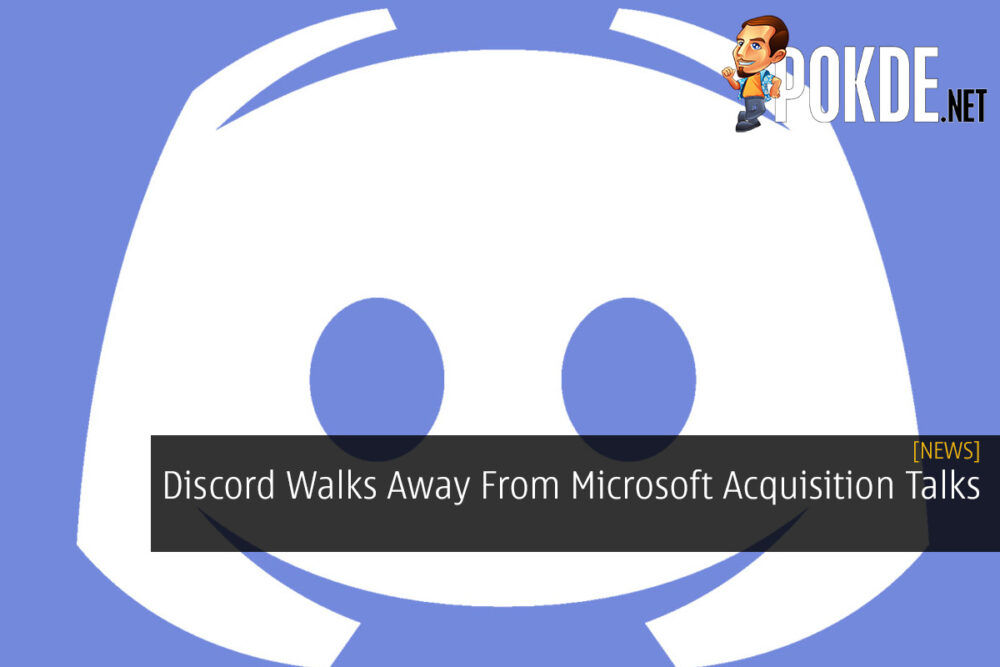 Discord Walks Away From Microsoft Acquisition Talks 25