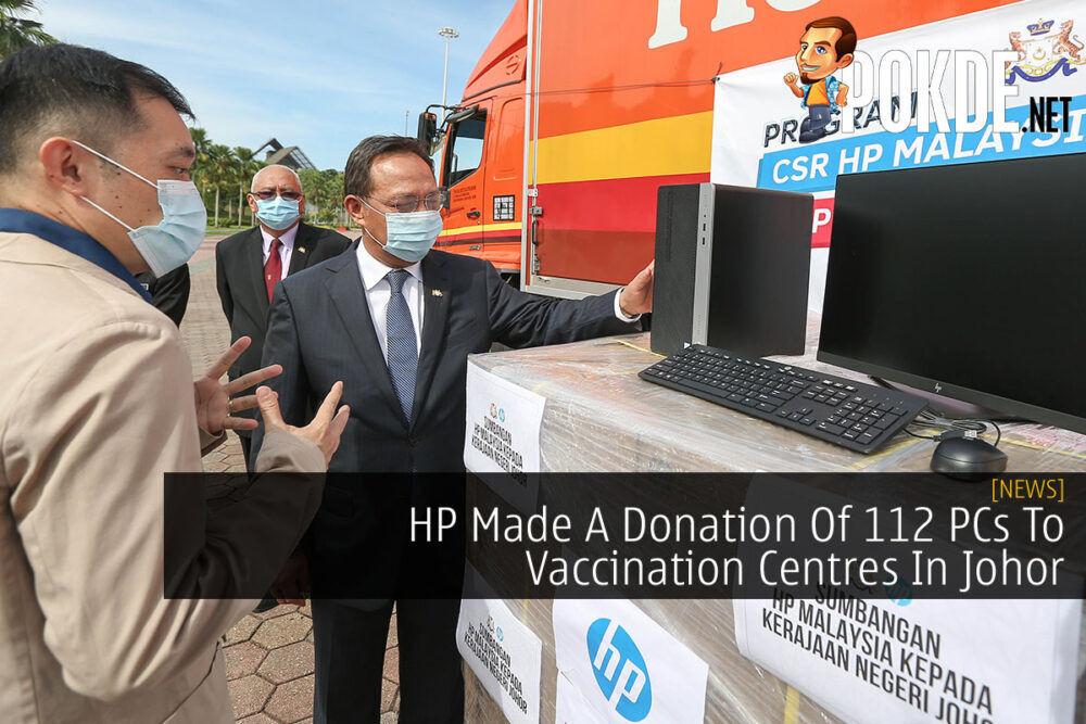 HP Malaysia Donates PCs To Johor Vaccination Centres Cover