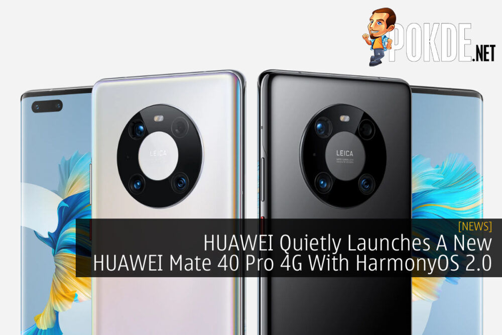 HUAWEI Quietly Launches A New HUAWEI Mate 40 Pro 4G With HarmonyOS 2.0 24