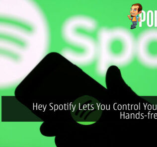 Hey Spotify Lets You Control Your Music Hands-free Soon 19