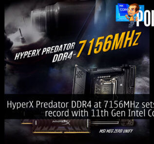 HyperX Predator DDR4 at 7156MHz sets world record with 11th Gen Intel Core CPU 23