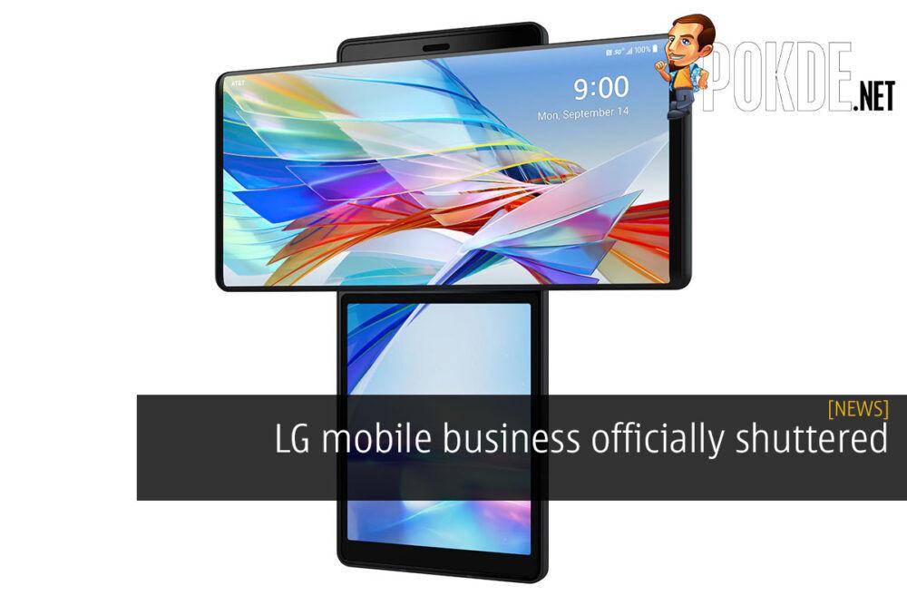 LG mobile business officially shuttered 21