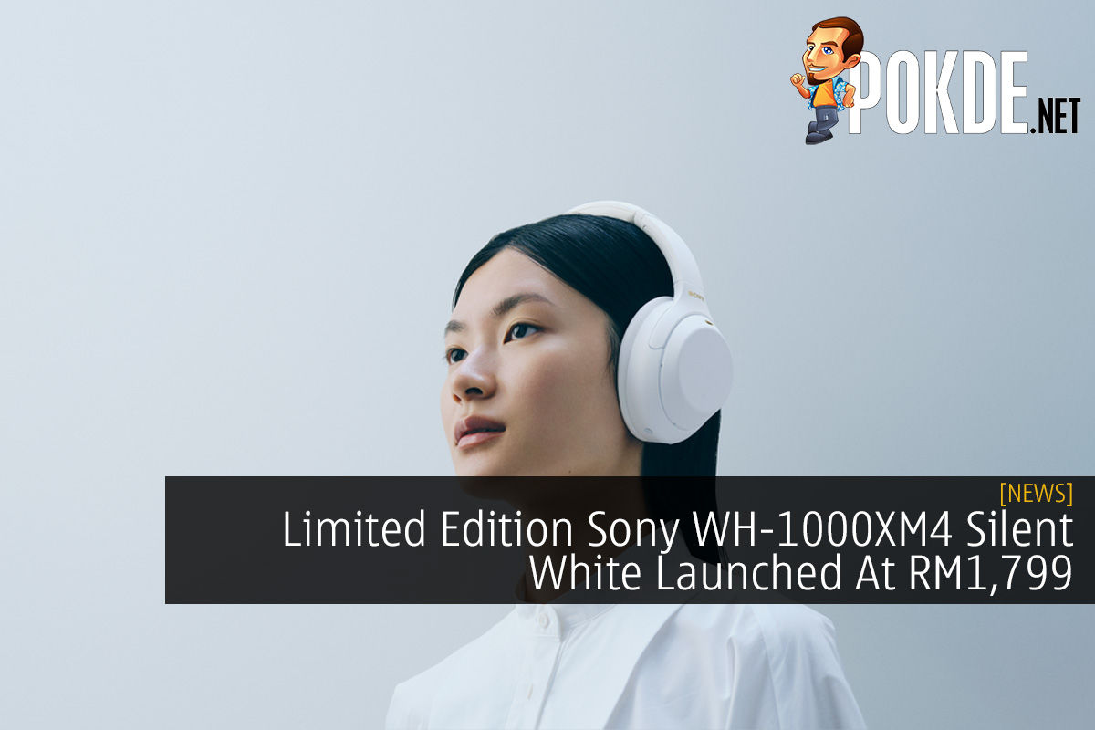 Limited Edition Sony WH-1000XM4 Silent White Launched At RM1,799 8