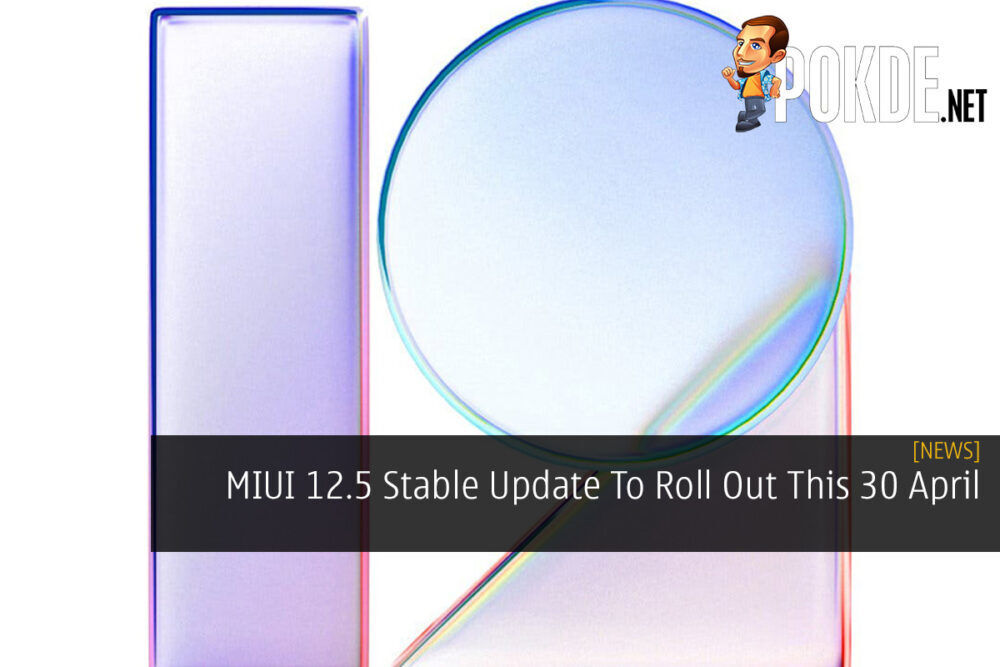 MIUI 12.5 Stable Update To Roll Out This 30 April 18