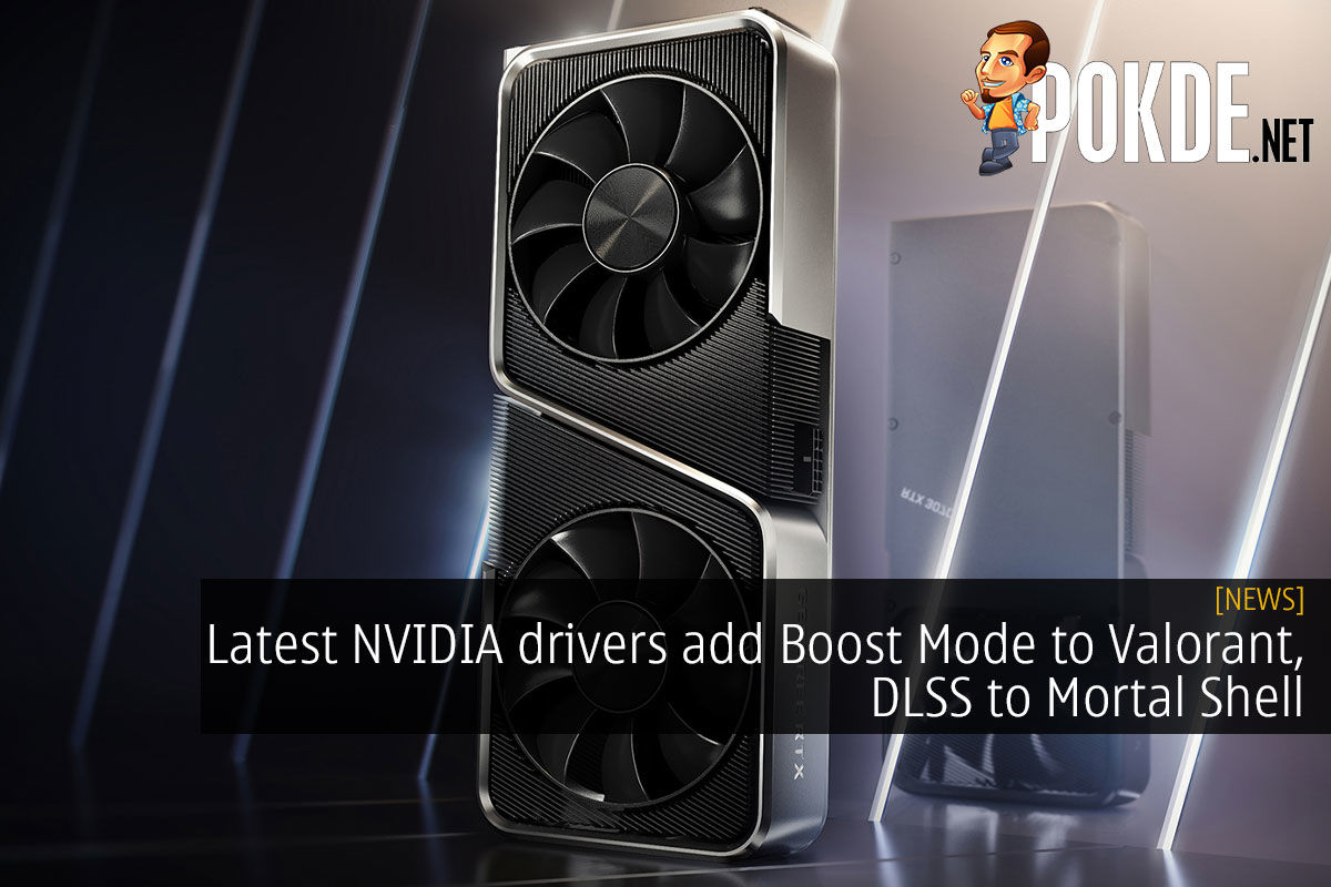 NVIDIA drivers boost mode valorant dlss mortal shell cover