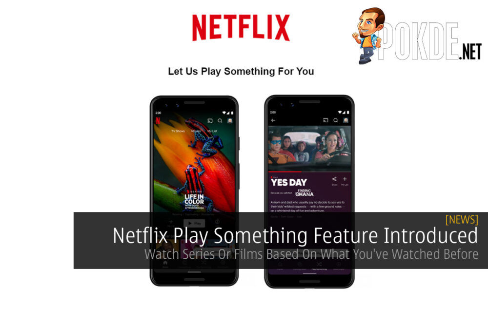 Netflix Play Something Feature Introduced — Watch Series Or Films Based On What You've Watched Before 19