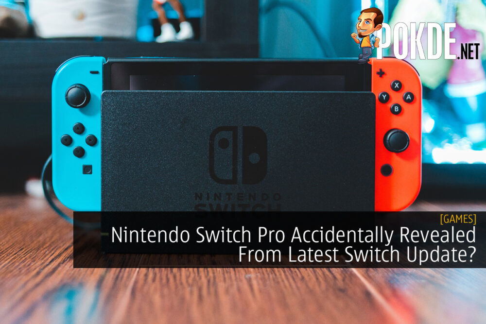 Nintendo Switch Pro Accidentally Revealed From Latest Switch Update? 18