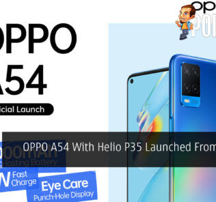 OPPO A54 With Helio P35 Launched From RM599 18