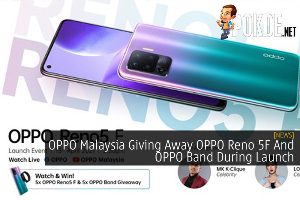 OPPO Malaysia Giving Away OPPO Reno 5F And OPPO Band During Launch 19
