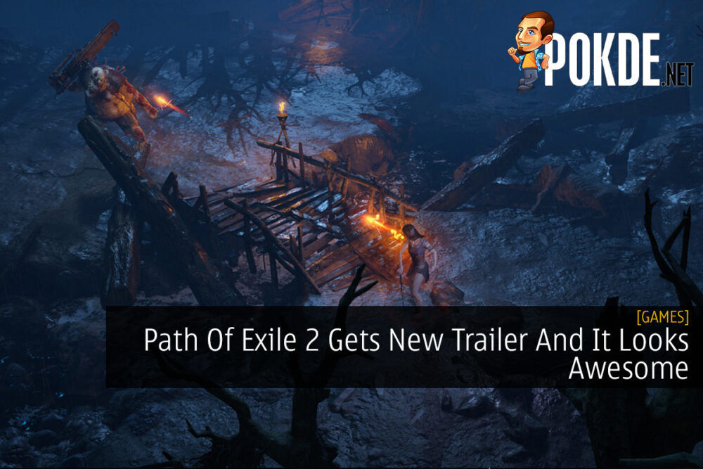 Path Of Exile 2 Gets New Trailer And It Looks Awesome 19