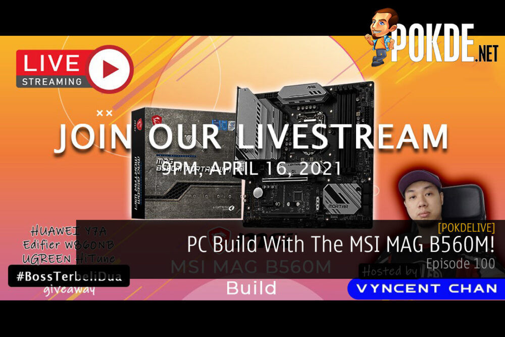PokdeLIVE 100 — PC Build With The MSI MAG B560M! 19