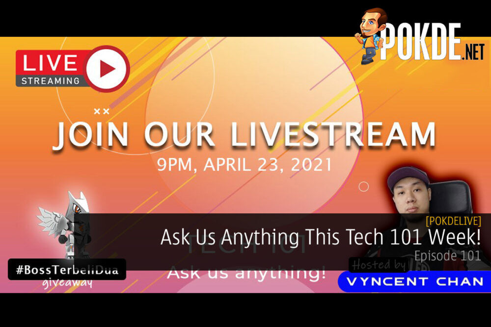 PokdeLIVE 101 — Ask Us Anything This Tech 101 Week! 19