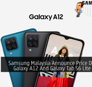 Samsung Malaysia Announce Price Drop For Galaxy A12 And Galaxy Tab S6 Lite Tablets 22
