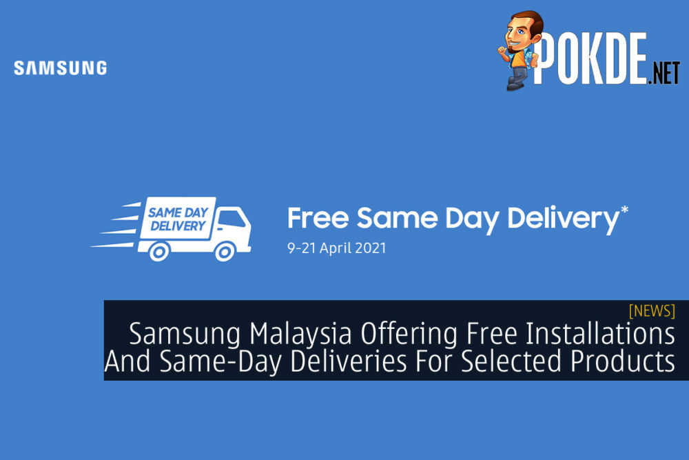 Samsung Malaysia Free Installation Same-day Delivery cover