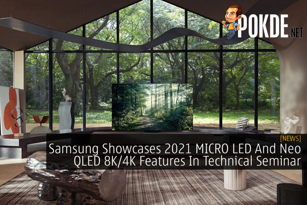 Samsung Showcases 2021 MICRO LED And Neo QLED 8K 4K Features In New Technical Seminar