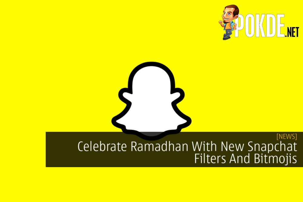 Snapchat Ramadhan AR Filter Bitmoji