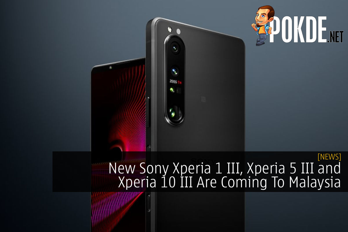 Sony Xperia 1 III, Xperia 5 III and Xperia 10 III coming to Malaysia cover