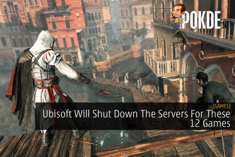 Ubisoft Will Shut Down The Servers For These 12 Games 19