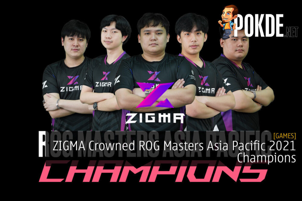 ZIGMA Crowned ROG Masters Asia Pacific 2021 Champions 29