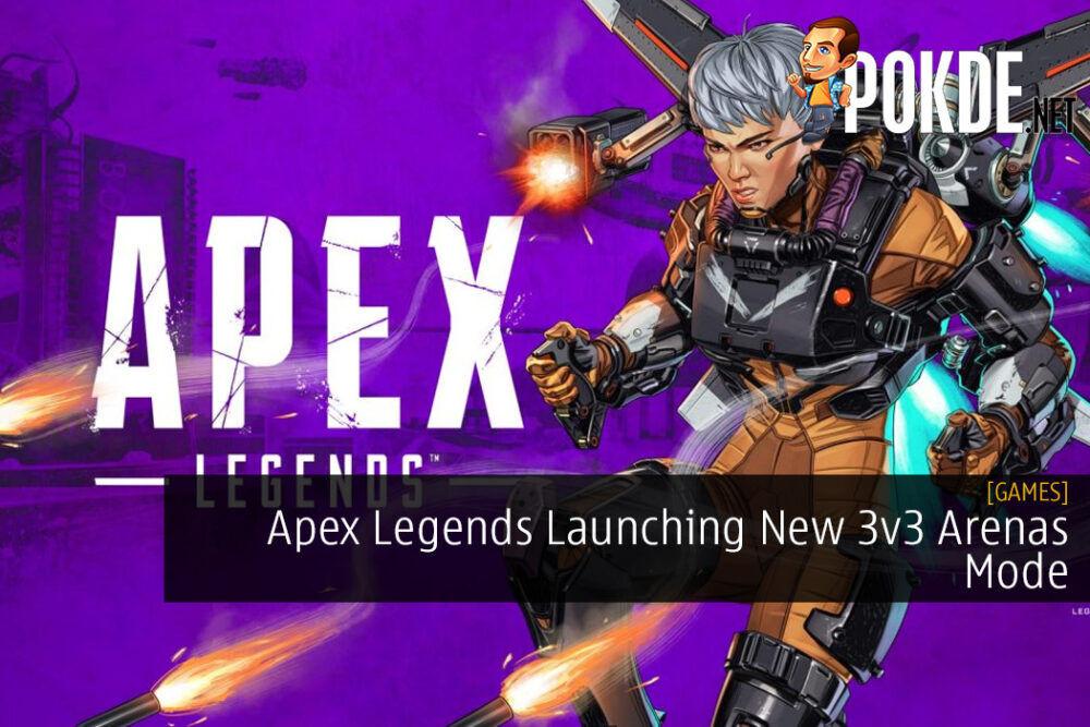 Apex Legends Launching New 3v3 Arenas Mode