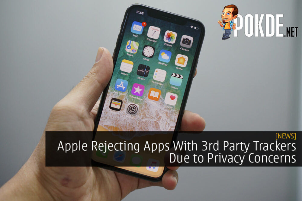Apple Rejecting Apps With 3rd Party Trackers Due to Privacy Concerns