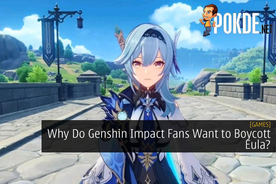 Why Do Genshin Impact Fans Want to Boycott Eula?