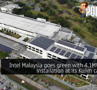 Intel Malaysia goes green with 4.1MW solar installation at its Kulim campus! 24