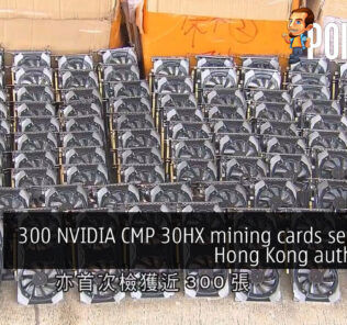 300 NVIDIA CMP 30HX mining cards seized by Hong Kong authorities 25