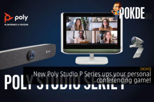 New Poly Studio P Series ups your personal conferencing game! 32