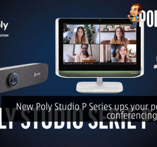 New Poly Studio P Series ups your personal conferencing game! 21