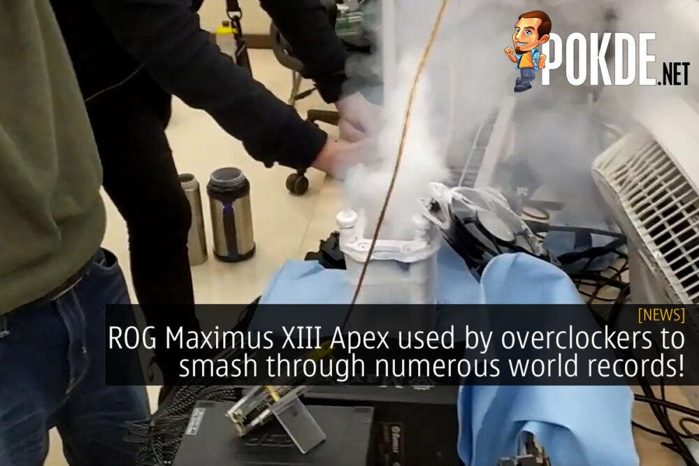 rog maximus xiii apex overclocker world record cover