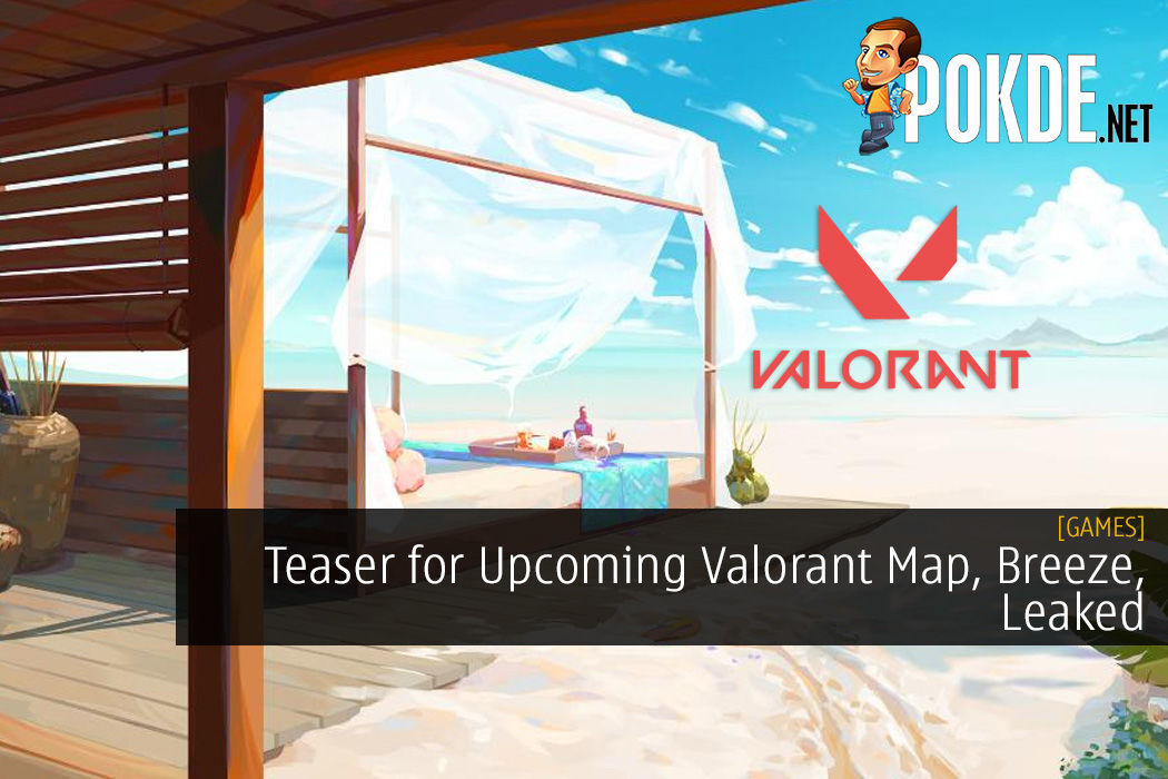 Teaser for Upcoming Valorant Map, Breeze, Leaked