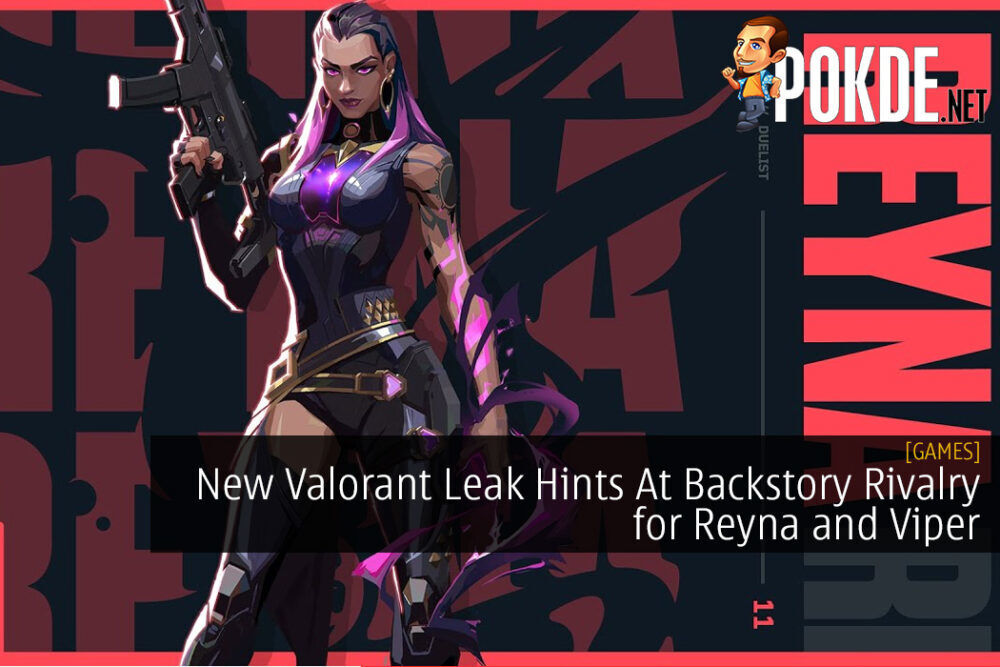 New Valorant Leak Hints At Backstory Rivalry for Reyna and Viper