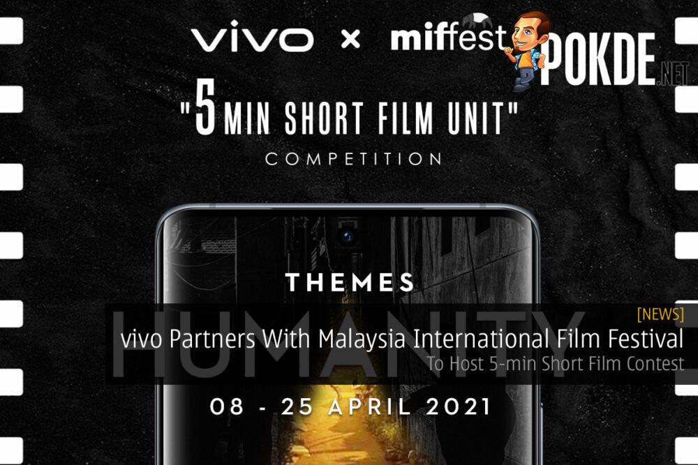 vivo Partners With Malaysia International Film Festival — To Host 5-min Short Film Contest 18