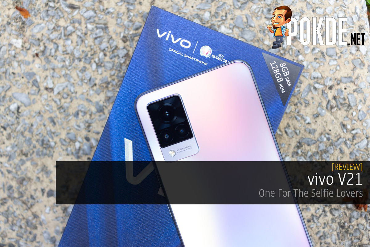 vivo V21 Review — One For The Selfie Lovers 6